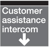 Customer assistance intercom sign